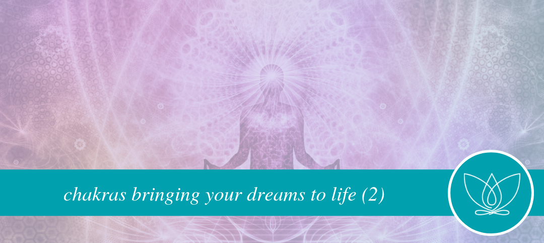 chakras bringing your dreams to life (2)