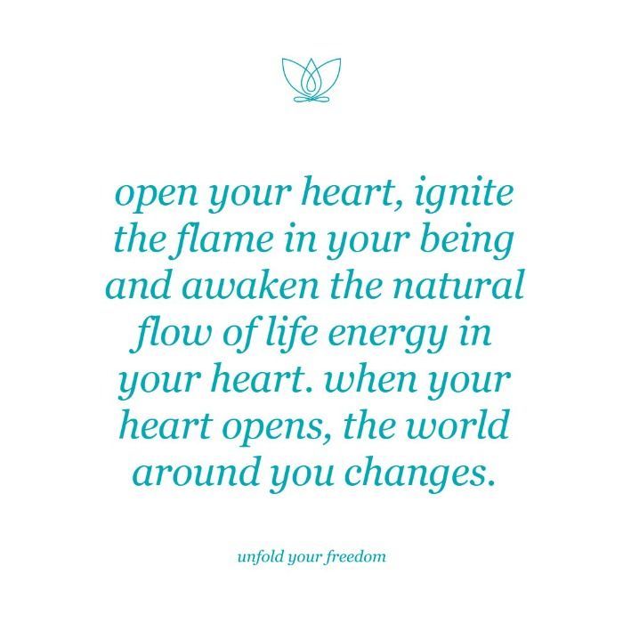 why opening your heart changes you and the world around you