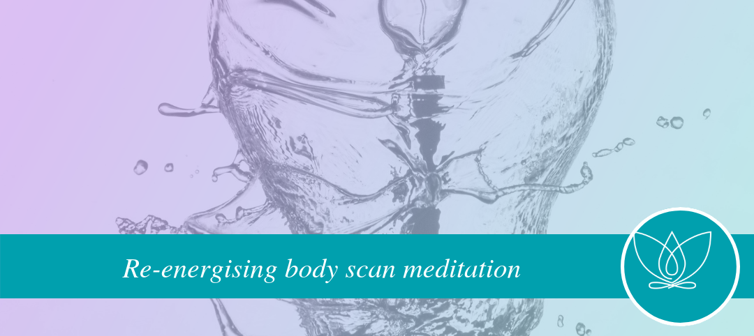 Re-energising body scan guided meditation