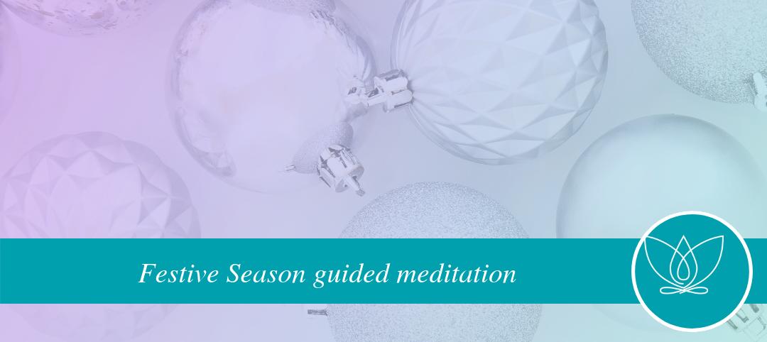 festive visualisation guided meditation