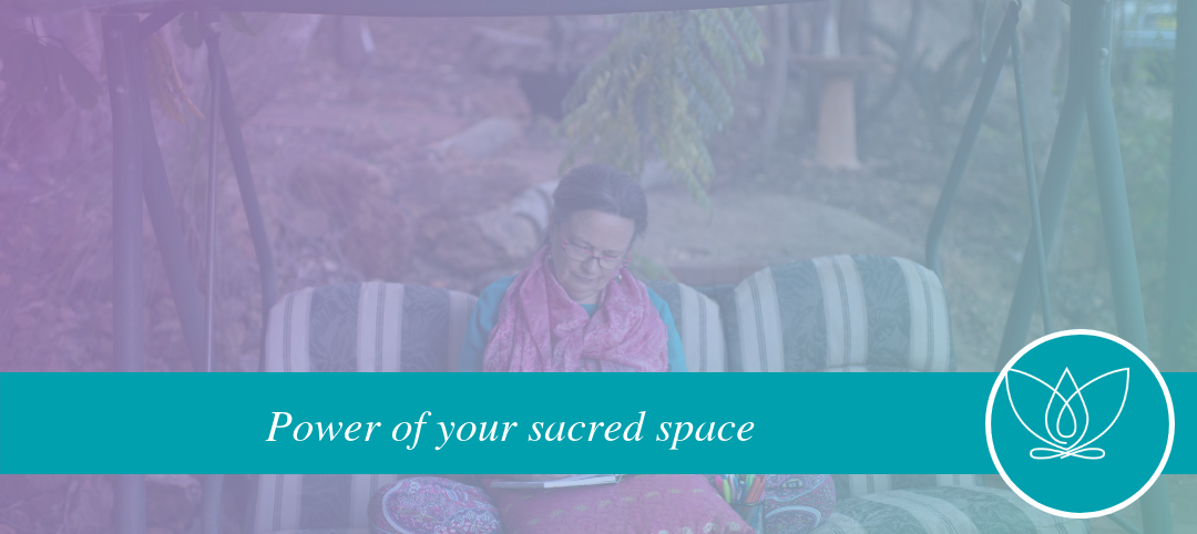 The Miracle of us – Power of Your Sacred Space