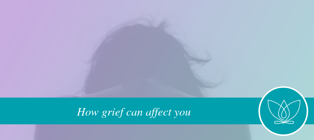 power of grief  – how if can affect you
