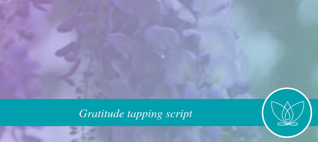 Gratitude Tapping Script
