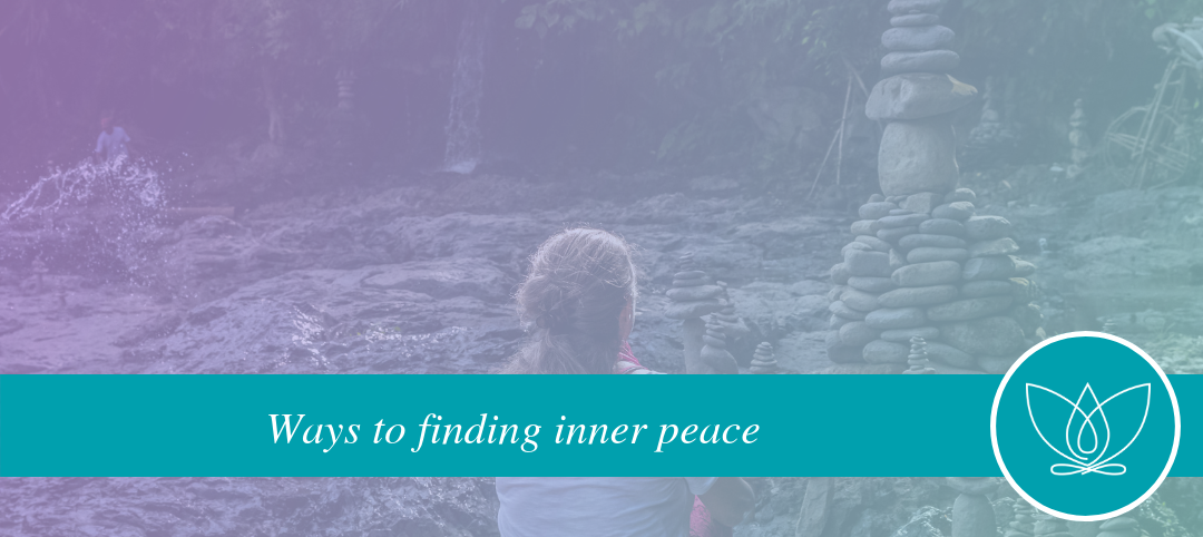 Ways to Finding Inner Peace