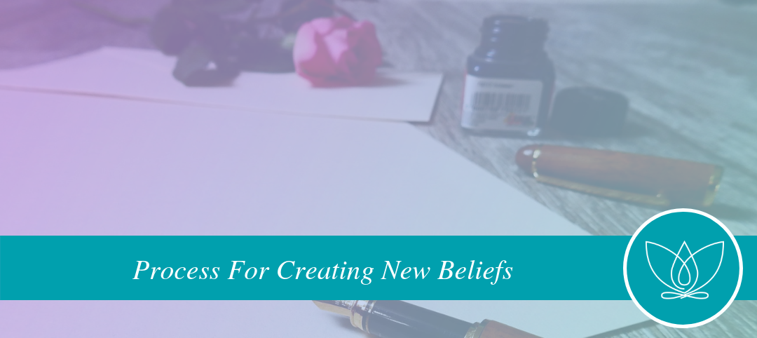 A powerful process for creating new beliefs
