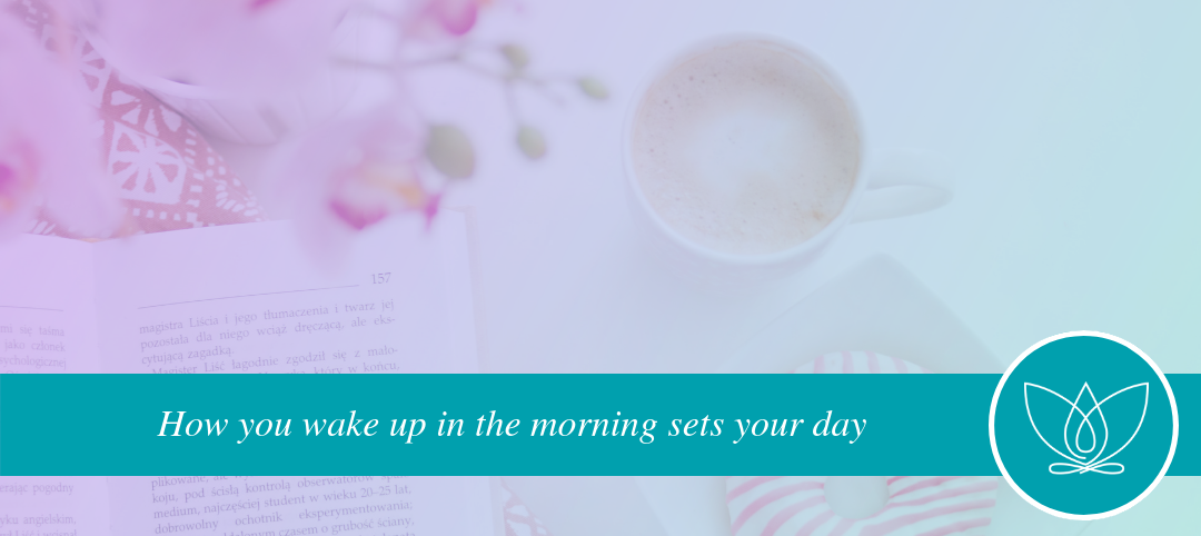How your morning ritual sets your day