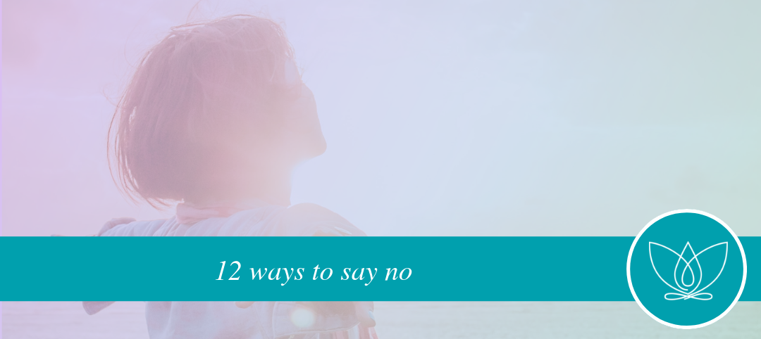 12 ways to say no