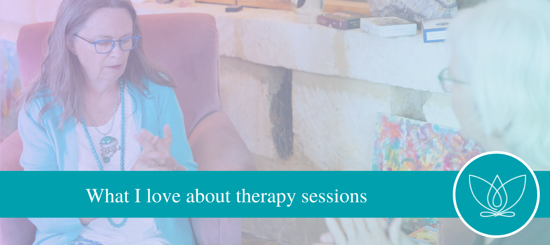 What I love about therapy sessions