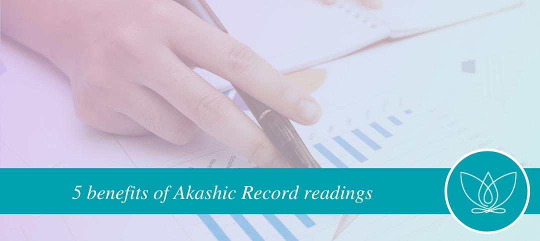 5 Benefits of Akashic Readings