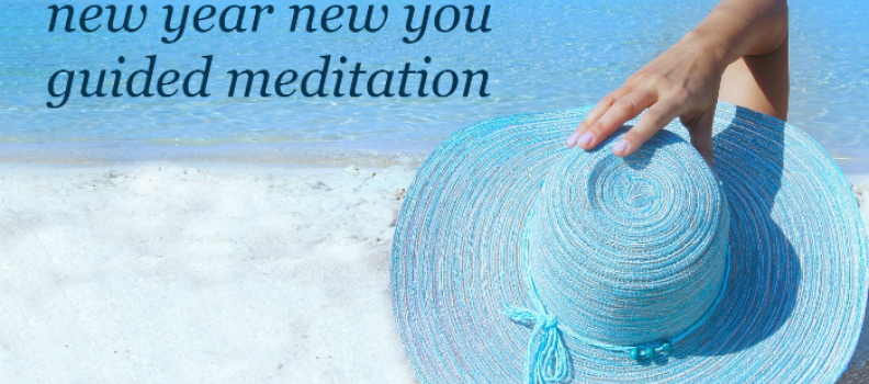 new year new you guided meditation