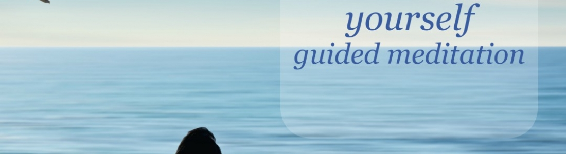 Stillness: being with yourself guided meditation