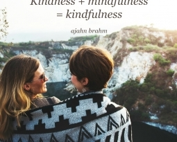 Kindness and mindfulness = kindfulness